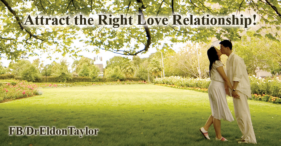 Attract the right love relationship