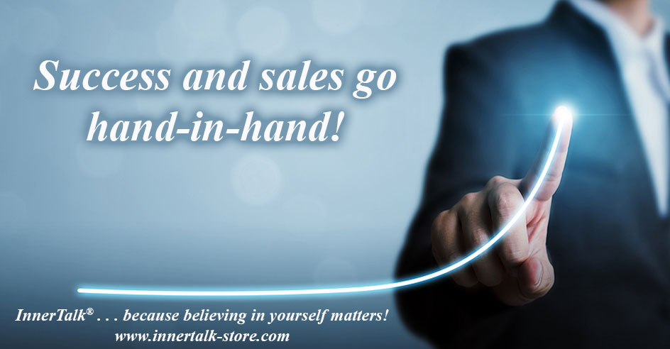 Success requires sales!