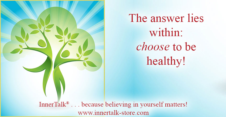 Choose to be healthy!