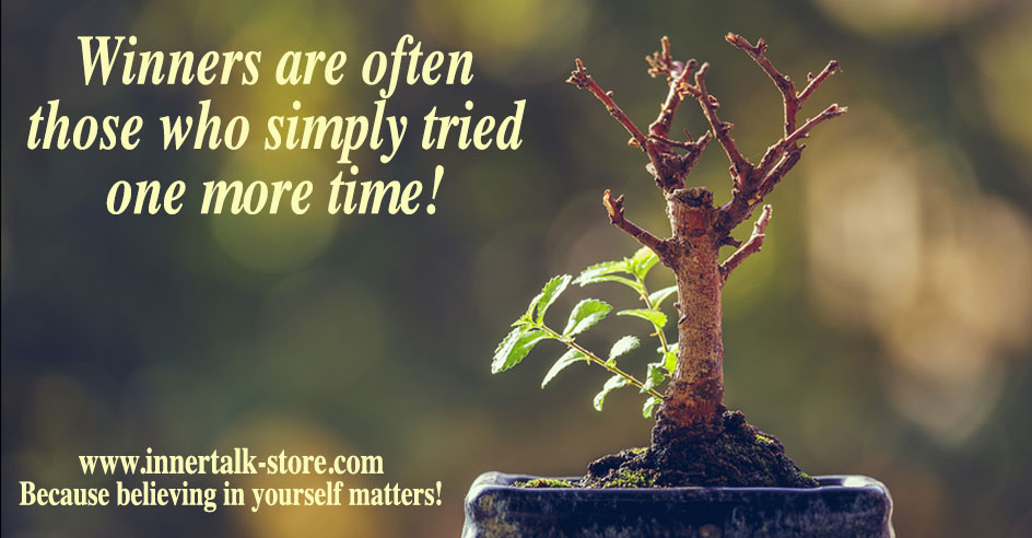 Winners are often those who simply tried one more time!