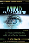 New Release - Mind Programming by Eldon Taylor