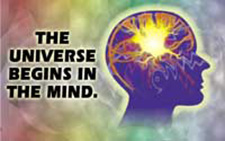 The Universe Begins In The Mind.